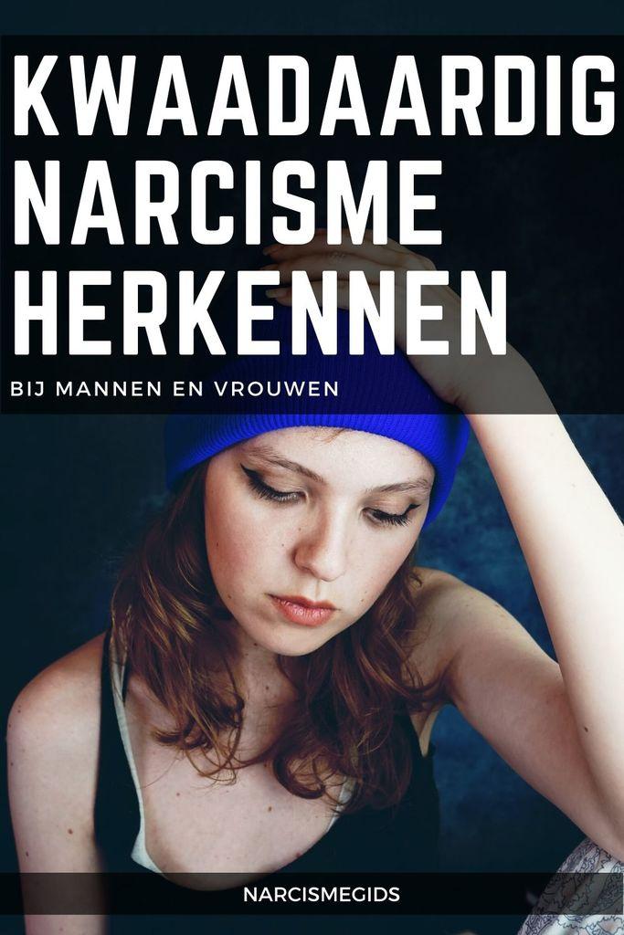 kwaadaardig narcisme herkennen